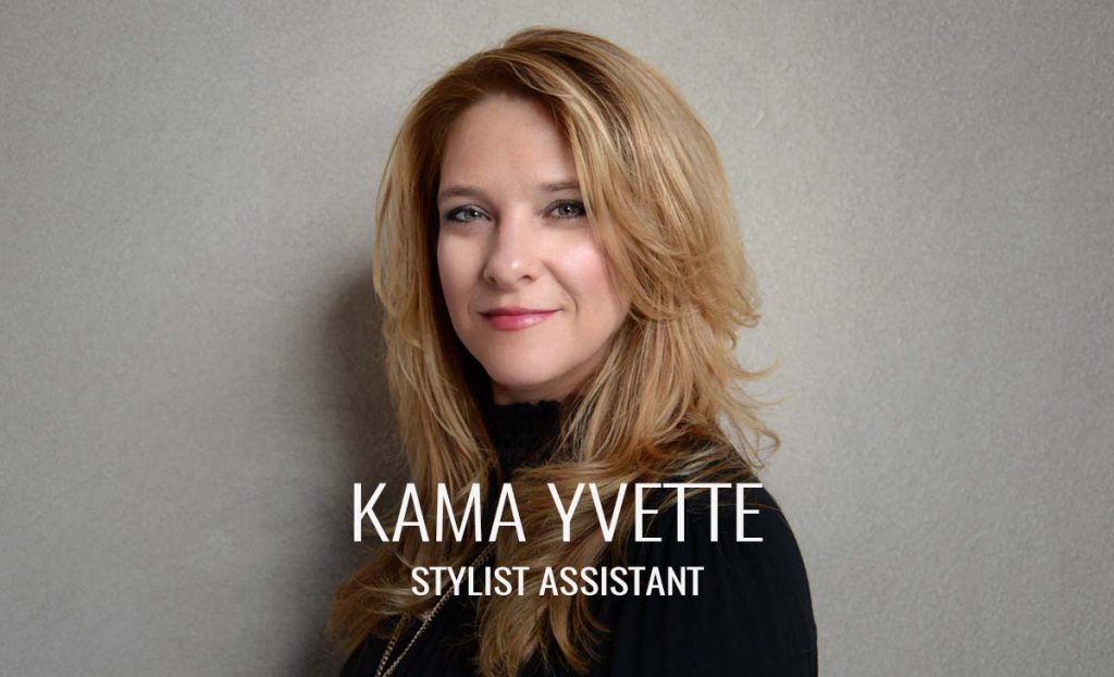 Kama Yvette - Stylist Assistant